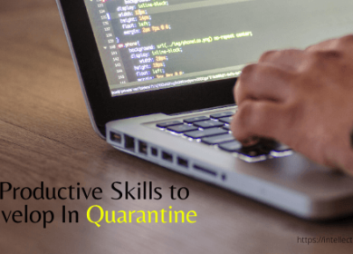 6 Productive Skills to Develop In Quarantine