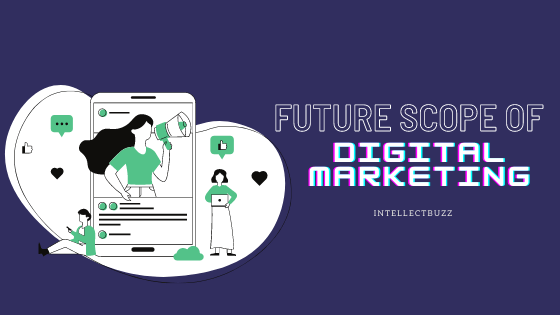 future scope of digital marketing