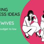 6 Clothing Business Ideas for Housewives (From no budget to low budget)