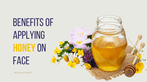 benefits of applying honey on face