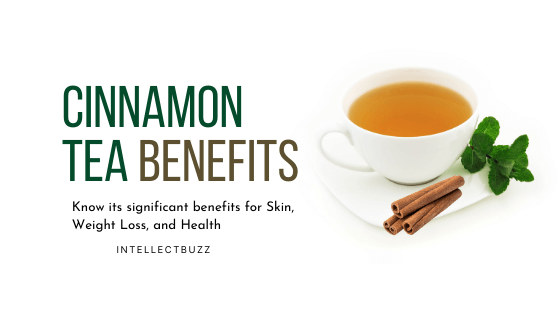 Cinnamon Tea Benefits: Know its significant benefits for Skin, Weight Loss, and Health